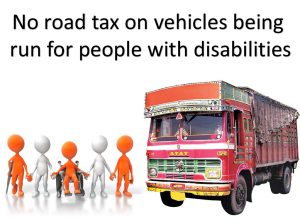 No road tax on vehicles being run for people with disabilities